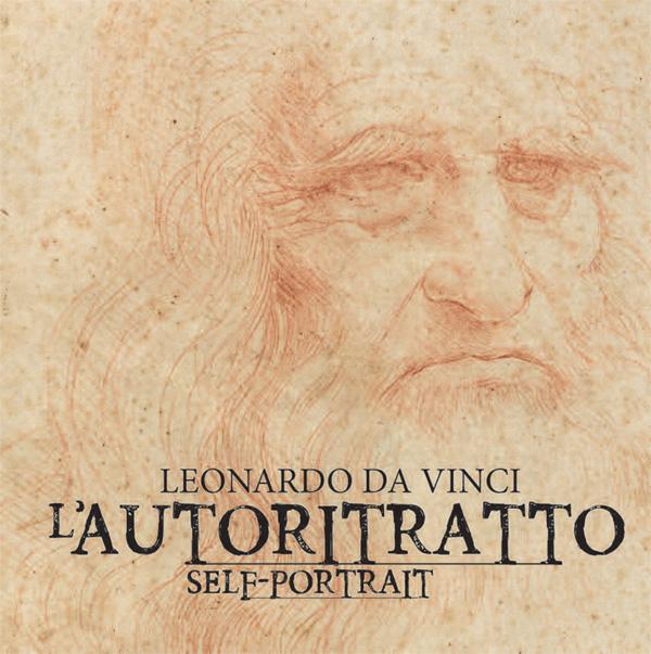 Leonardo da Vinci. L'Autoritratto